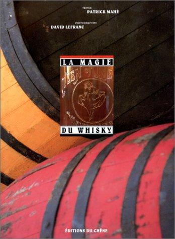 9782842770112: La magie du whisky