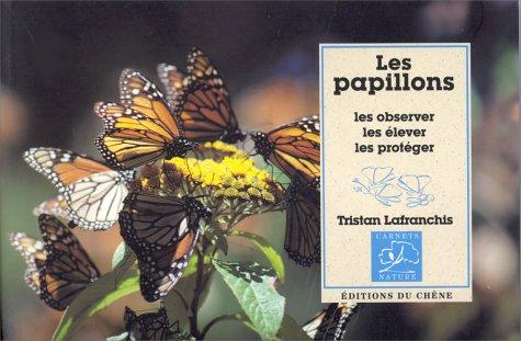Les Papillons: Lafranchis, Tristan