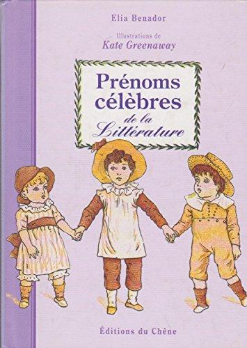 9782842770365: PRENOMS CELEBRES DE LA LITTERATURE