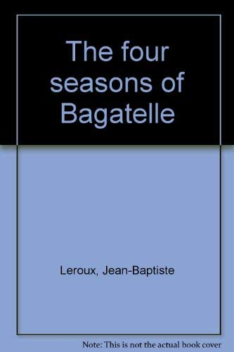 The four seasons of Bagatelle: Yves Le Floch
