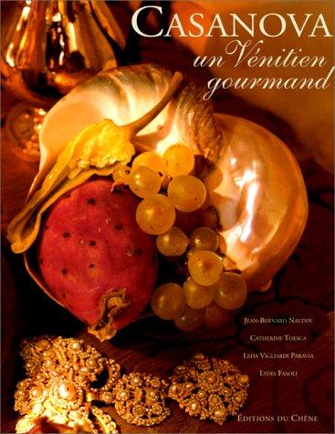9782842770839: Casanova : Un Vénitien gourmand