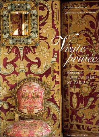 9782842771263: Hôtels particuliers de Paris. Visite privée.