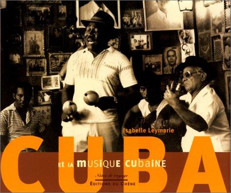9782842771324: Cuba et la musique cubaine