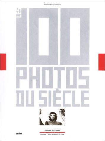 9782842771751: Les 100 photos du siècle
