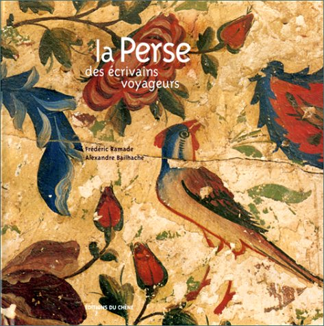 9782842771805: La Perse des écrivains-voyageurs