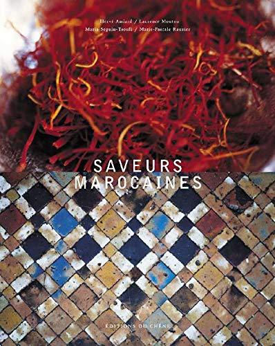 Saveurs marocaines (Saveurs du Monde): Amiard, Hervé; Mouton,