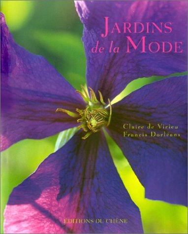 JARDINS DE LA MODE: Dorleans, Francis