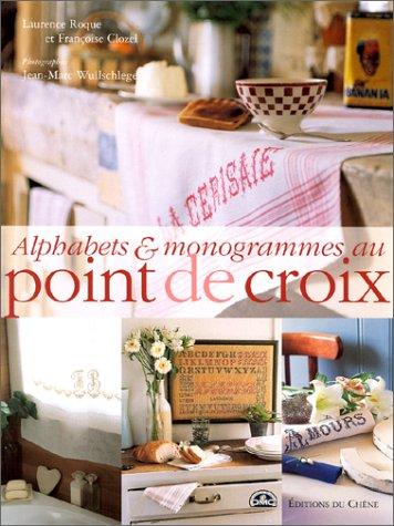 9782842772529: Alphabets et monogrammes au point de croix