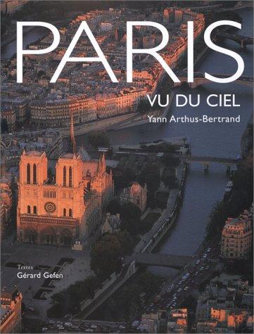 9782842772598: Paris vu du ciel (Chene Travel Photography)