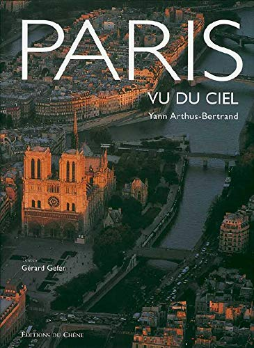 9782842774264: Paris Vu Du Ciel (French Edition)
