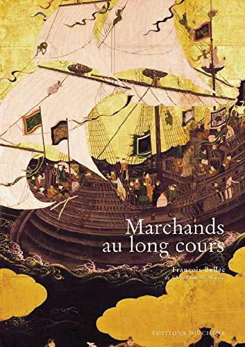 9782842774271: Marchands au Long Cours