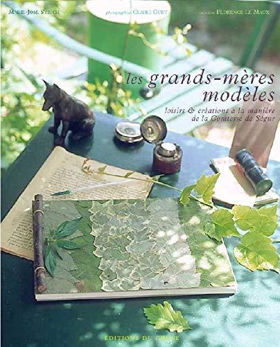 9782842774288: Les Grands-mères modèles : Loisirs et créations à la manière de la Comtesse de Ségur