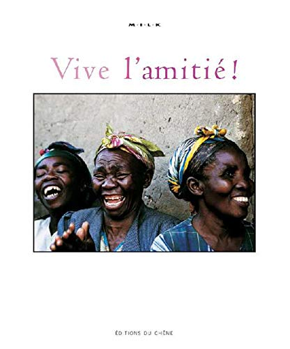 Vive l'amitiÃ: Collectif