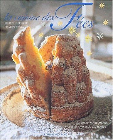 9782842774431: La cuisine des Fées : Et autres Contes Gourmands
