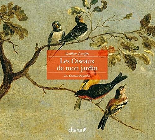 9782842774523: Oiseaux de mon jardin