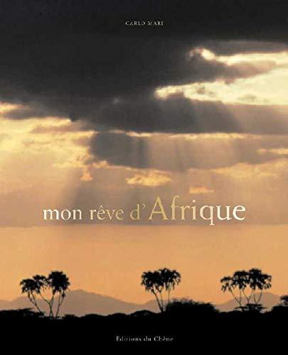 9782842775070: mon reve d'afrique