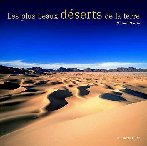 9782842775766: Les plus beaux déserts de la terre
