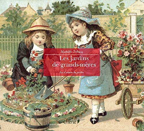 9782842776107: Jardins de grands-mères (French Edition)