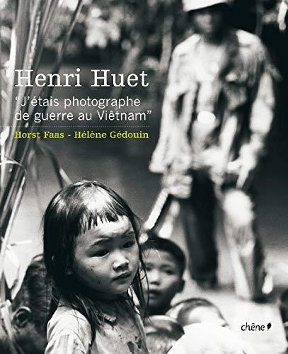 9782842776541: Henri Huet : J'étais photographe de guerre au Viêtnam