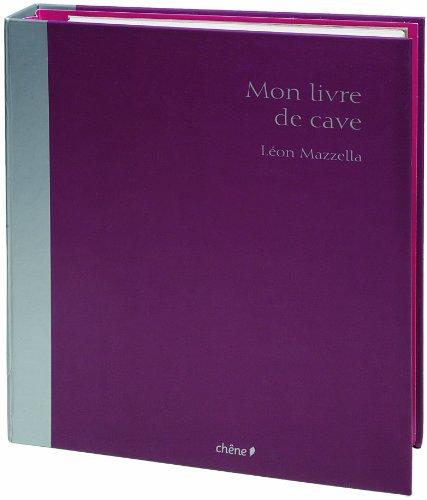 9782842777654: Mon livre de cave