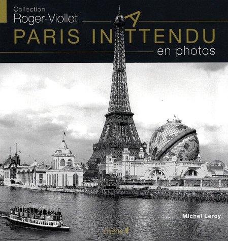 Paris inattendu en photos (French Edition): COLLECTIF