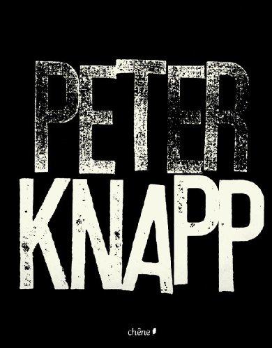 9782842777845: Peter Knapp ; 50 ans de création en graphisme, photographie, mode, peinture & vidéo