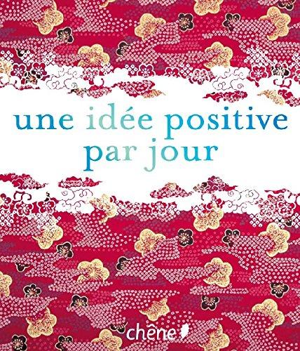 9782842777968: une idée positive par jour