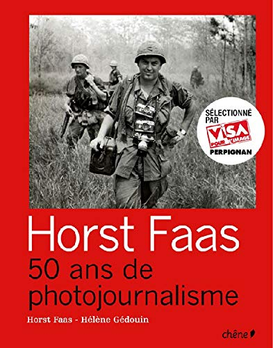 9782842778064: Horst Faas : 50 Ans de photojournalisme