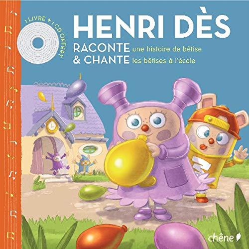 9782842778088: Henri D�s raconte et chante : Une histoir de b�tises ; Les b�tises � l'�cole (1CD audio)