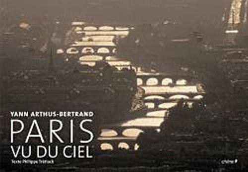PARIS VU DU CIEL 2008: ARTHUS-BERTRAND YANN