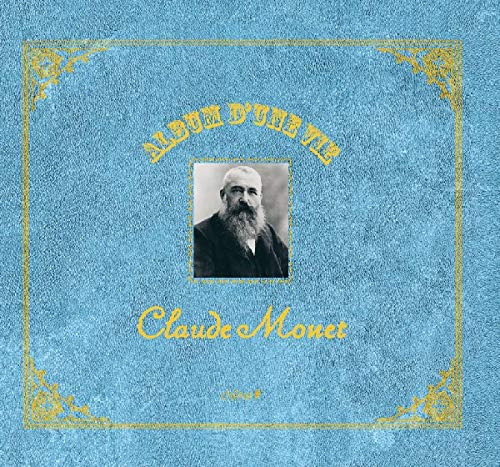 9782842778330: Album d'une Vie Claude Monet