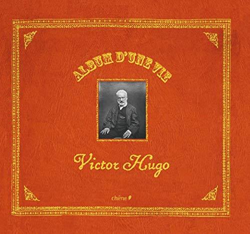 9782842778347: Album d'une vie : Victor Hugo