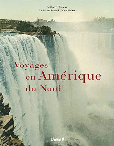 9782842778583: Voyages en Amérique du Nord