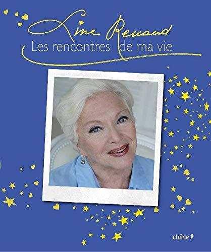 Line Renaud, Les rencontres de ma vie (SIGNED): Renaud, Line