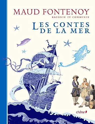 MAUD FONTENOY : LES CONTES DE LA MER: FONTENOY,MAUD