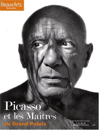9782842785734: Beaux Arts Magazine, Hors-Série : Picasso et les Maîtres au Grand Palais