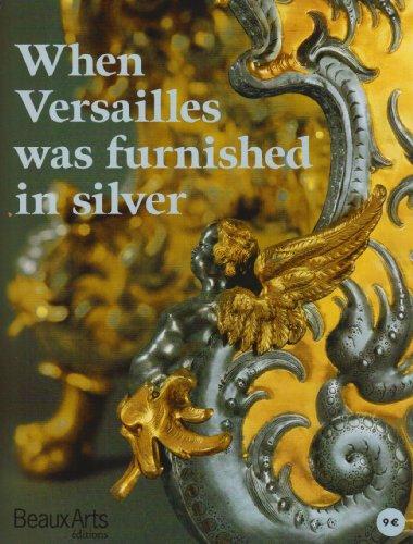 9782842786021: Quand Versailles Etait Meuble d'Argent (Version Anglaise)