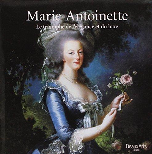 9782842786076: Marie-Antoinette : Le triomphe de l'élégance et du luxe