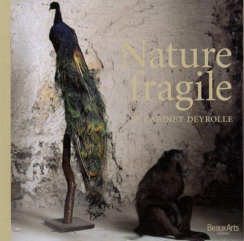 9782842786533: Nature Fragile: Le Cabinet Deyrolle