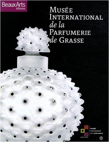 Musée international de la parfumerie de Grasse: Grasse, Marie-Christine, Claude,