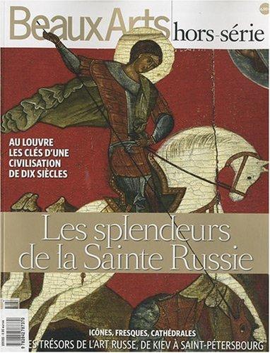 9782842787370: Beaux Arts Magazine, N° HS : Les splendeurs de la Sainte Russie