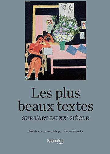 Les plus beaux textes sur l'art du XXe siècle: Pierre Sterckx