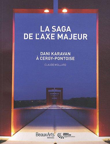 La saga de laxe majeur : Dani: Mollard, Claude and
