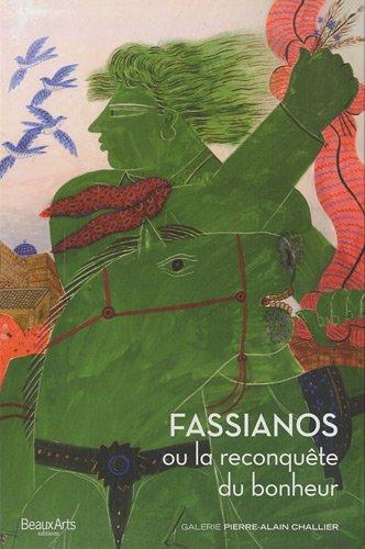 Fassianos ou la reconquête du bonheur: Patrick Amine; Jean-Marie