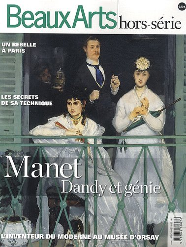 Beaux Arts Magazine: Manet Dandy & génie (9782842788216) by [???]