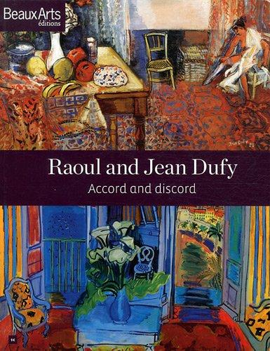Raoul and Jean Dufy. Accord and Discord: Sala, Charles