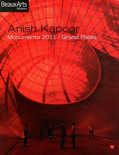 9782842788421: Anish Kapoor : Monumenta 2011 / Grand Palais (ALBUM EXPOS)