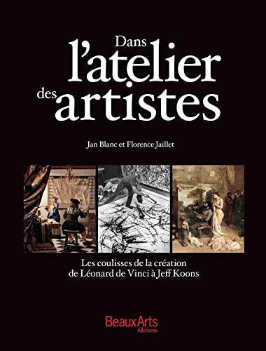 Dans l'atelier des artistes (French Edition)