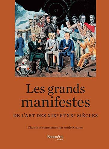 9782842788568: Les grands manifestes de l'art des XIXe et XXe siècles