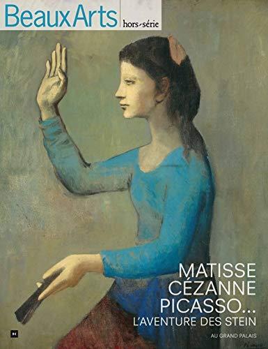 9782842788650: Matisse, Cézanne, Picasso... : L'aventure des Stein (Beaux arts hors serie)